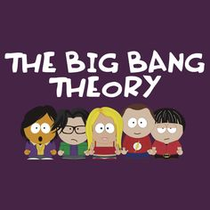 The Big South Park Theory