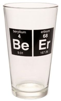 Now you can drink your BeEr in its very own BeEr pint glass. The periodic beer glass is the intellectual's mug of choice. It displays the beryllium and erbium elements whose symbols coincidentally also spell out beer.