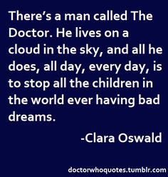 A collection of the most memorable, meaningful, and magnificent quotations featured on Doctor Who.