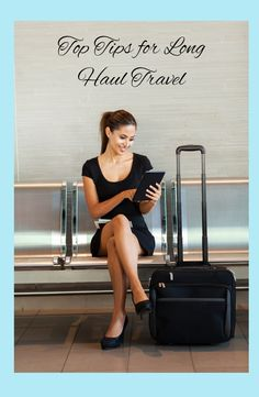 Tips for travelling long haul on long flights or around the world