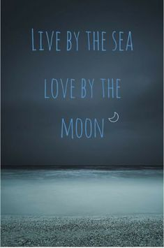 Summer and Beach Quotes Live by the sea love by the moon. Ocean quote about lifeLive by the sea love by the moon. Ocean quote about life Sea Quotes, Moon Quotes, Life Quotes, Seaside Quotes, Beachy Quotes, Qoutes, Nature Quotes, Crush Quotes, Relationship Quotes