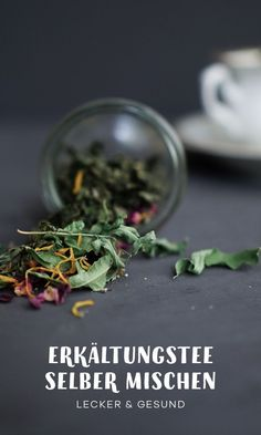 Herbal tea, which helps with coughs, colds and colds is a natural home remedy, as it was used in grandma's time. The cold tea you can easily make yourself with herbs from the garden or from the ba Sage Help, Homemade Tea, Salvia, Natural Home Remedies, Herbalism, Motivation, Healthy, Recipes, Apps
