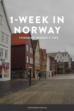 1-Week In Norway: Itinerary, Budget and Tips