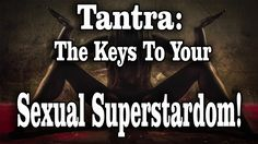 Tantra: The keys to your sexual superstardom #tantra Tantra Touch: http://fallinloveagain.net/click/tantra-touch/