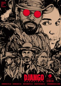 """""""Django Unchained"""" - Quentin Tarantino  """"Eclectic Remixed Movie Posters"""", by Latvian Artist"""