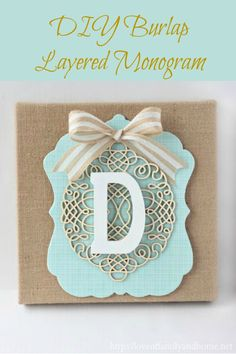 DIY burlap layerred monogram