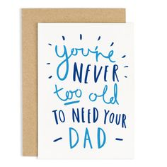 This simple and bold hand lettered Fathers Day is perfect for Dad and it really stands out! A unique card with the lovely message Youre never too old to need your dad - how true! Sure to make your Dad smile!  Each Fathers Day card is packaged in a protective envelope to ensure your card arrives in perfect condition. Please note that props are not included.  Size: A6 (105 x 148.5mm)  Thanks for visiting Old English! www.etsy.com/shop/OldEnglishCo Items are shipped from UK, using Roya...