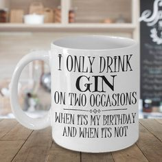 Excited to share the latest addition to my #etsy shop: Gin Mug, Gin Lovers Gift, I Only Drink on Two Occasions Statement Mug, Funny Comment Ceramic Coffee Cup With Funny Sayings, Alcohol Tea Mug http://etsy.me/2ohb3b4 #housewares #ginmug #gingift #ginloversmug #gincoff