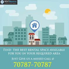 Find The Best Rental Space Available For You In Your Required Area. Visit: www.rentmantra.com or Give Us a Missed Call @ 070787-70787 #rentmantra #brokerfree #nobroker #houseonrent #flatonrent #noida