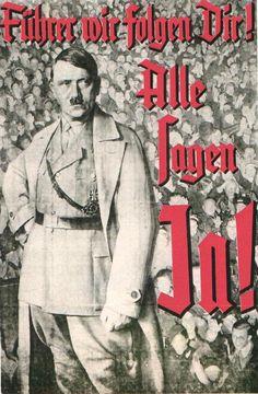Führer wir folgen Dir! ... #History #Poster #Propaganda #WW1 #WW2