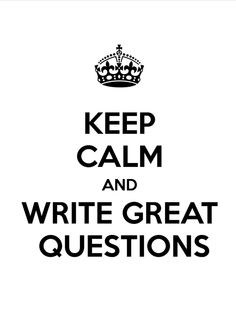 Great questions make a great story.