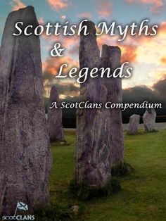 Scottish Myths and Legends by Tom Moss http://www.amazon.com/dp/B005MPSFAK/ref=cm_sw_r_pi_dp_aVlNvb189RRGF