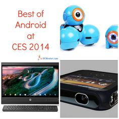 Best Of Android At CES #CES2014 - My Crazy Good Life