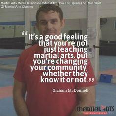 Quote from @grahammcdonnell from this week's Martial Arts Media Business Podcast. #martialarts #martialartsbusiness #martialartsschool #martialartssuccess #success #podcast #blackbelt #blackbeltlifestyle #martialartslife #martialartsmedia #zendokai #mma #bjj #karate #jiujitsu #muaythai #boxing #kickboxing #taekwondo #kungfu #ufc #brazilianjiujitsu #judo #kravmaga #perth #australia