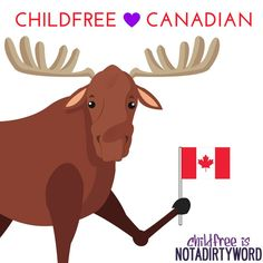 Childfree Canadian - Childfree is Not a Dirty Word