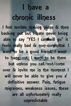 I have a chronic illness..