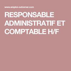 RESPONSABLE ADMINISTRATIF ET COMPTABLE H/F
