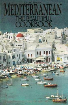 Mediterranean the Beautiful Cookbook: - Google Search