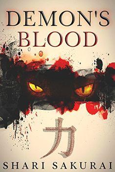 Demon's Blood by Shari Sakurai Books To Read, My Books, Horror Books, Blood, Novels, Book Covers, Japan, Shit Happens, Reading