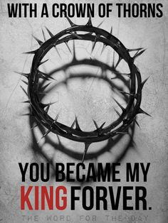 The Word For The Day quote, crown of thorns, good friday, Easter, good friday quotes, christian quotes