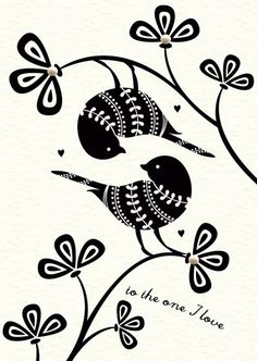 to the one i love  {these wee birds are rather yin-yang}