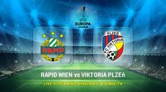 Rapid Wien vs Viktoria Plzeň (22 Oct 2015) Live Stream Links - Mobile streaming available
