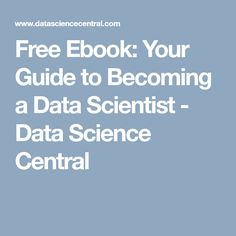 161 best data science images on pinterest data science big data free ebook your guide to becoming a data scientist data science central fandeluxe Gallery