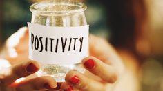 Positivita' - 6 modi per utilizzare la potenza della positività e cambiare il mondo intorno a te