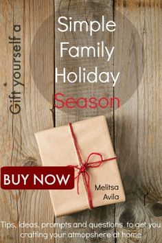 Gift yourself a Simple family holiday season