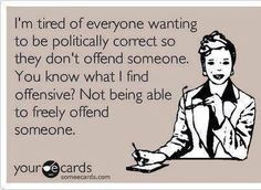 People are TOO sensitive!
