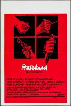 Rosebud (1975) Stars: Peter O'Toole, Richard Attenborough, Cliff Gorman, Claude Dauphin, Peter Lawford, Raf Vallone, Kim Cattrall ~Director: Otto Preminger