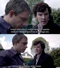 """Sherlock telling John he's got an average mind - """"Oh, you know what I mean."""" At least he recognizes that he was sort of insulting John! The Hounds of Baskerville"""