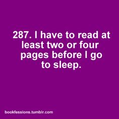 I have to read before going to bed.