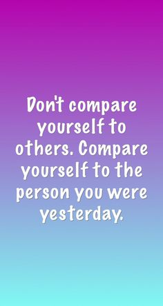 """Just trying to give y'all a quote to focus on this week besides """"be thankful."""" Never compare yourself to others because your YOU! Be yourself!"""