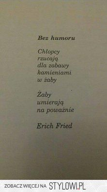 Poetry Quotes, Sad Quotes, Daily Quotes, Book Quotes, Words Quotes, Sayings, The Words, Cool Words, Erich Fried