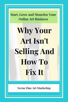 Why Your Art Isn't Selling And How To Fix It. Simple strategies to help you sell more art online. Craft Business, Creative Business, Business Tips, Selling Art Online, Online Art, Sell Paintings Online, Painting Lessons, Art Lessons, Kunst Online