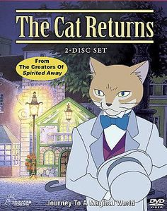 The Cat Returns, one of my favorite movies by Studio Ghibli Family Movies, All Movies, Indie Movies, Action Movies, Disney Movies, Cat House Plans, Fulmetal Alchemist, The Cat Returns, Foreign Movies