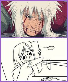 """In this Episode I was just like: """" Wtf?!? He isn't Dead?!? He can't be Dead, right?!?"""" ~ Jiraiya"""