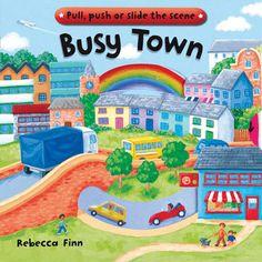 Busy Books: Busy Town by Rebecca Finn