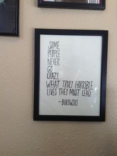 Framed Pen and Ink Charles Bukowski Quote  Some by MollyRancher, $25.00
