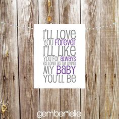 INSTANT DOWNLOAD | Nursery Art | Wall Art | Subway Art | 5x7 | 8x10 | I'll Love You Forever