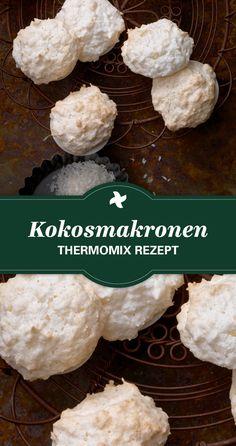 Hmmmm... fluffige Kokosmakronen! Machen wir in dieser Adventszeit einfach selber mit diesem Thermomix ® Rezept. Ein einfaches Rezept für die ganze Familie! 5 Ingredient Desserts, Cookie Recipes, Food And Drink, Sweets, Cookies, Food Porn, Kitchens, Pastries Recipes, Chef Recipes