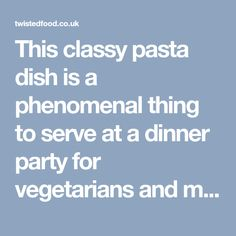 This classy pasta dish is a phenomenal thing to serve at a dinner party for vegetarians and meat-eaters alike. It is worth the effort, trust us. Veggie Dishes, Pasta Dishes, Ravioli, Effort, Trust, Veggies, Rice, Vegetarian, Classy