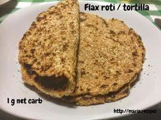 Flax Roti | Maria.Recipes — Keto Enthusiast, Indian Food Lover