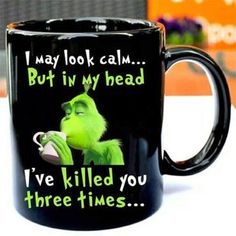 The grinch to do list drink coffee avoid slapping stupid people mug - abcconcpt Le Grinch, Grinch Stuff, The Grinch Movie, Funny Coffee Cups, Best Coffee Mugs, Funny Mugs, Drink Coffee, Coffee Mug Quotes, Coffee Humor