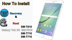 nice How To Install TWRP and Root Galaxy Tab S2 T710/715/810/815 Marshmallow