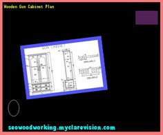 Wooden Gun Cabinet Plan 091518 - Woodworking Plans and Projects!