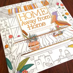 """Check out my @Behance project: """"Home Away from Home - Adult Coloring Book"""" https://www.behance.net/gallery/33724426/Home-Away-from-Home-Adult-Coloring-Book"""