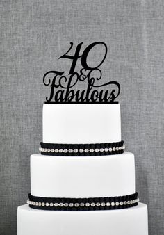 New to ChicagoFactory on Etsy: 40 and Fabulous Birthday Topper Classy 40th Birthday Topper Fortieth Birthday Cake Topper- (S193) (15.00 USD)