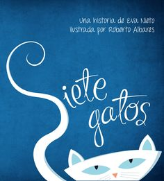 siete gatos-eva nieto-roberto albares-9788415786443